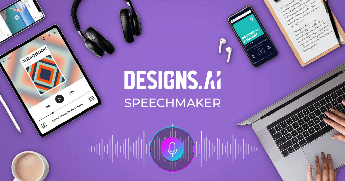 A text-to-speech tool Designs.ai Speechmaker.