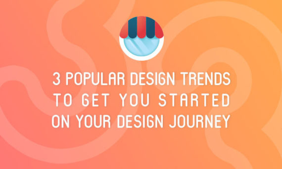 Designs.ai - 3 popular design trends to get you started on your design journey